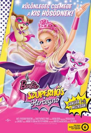 Barbie: Szuperhős hercegnő (Barbie in Princess Power) - online film