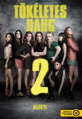 Tökéletes hang 2 (Pitch Perfect 2) - online film