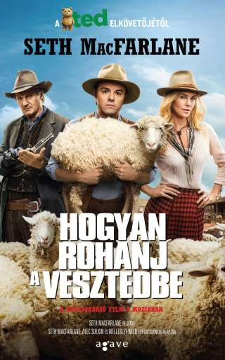 Hogyan rohanj a veszTEDbe (A Million Ways to Die in the West) - online film