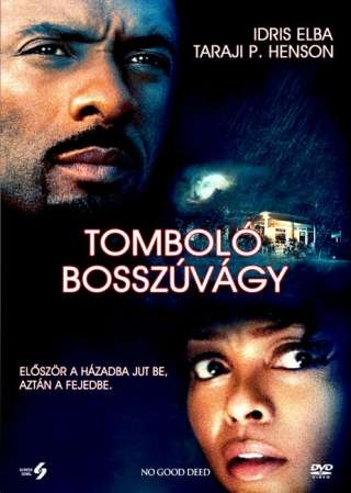 Tomboló bosszúvágy (No Good Deed) - online film